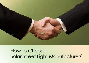 How to Choose Solar street light manufacturer